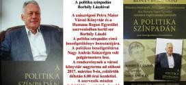 Könyvbemutató – A politika színpadán Borbély Lászlóval